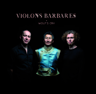 Violons barbares, 